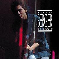 Michel Berger – Zenith 86 (Remasterisé)