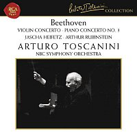 Arthur Rubinstein, Ludwig van Beethoven, NBC Symphony Orchestra, Arturo Toscanini – Beethoven: Violin Concerto in D Major, Op. 61 & Piano Concerto No. 3 in C Minor, Op. 37