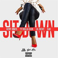 Kent Jones, Ty Dolla $ign, Lil Dicky, E-40 – Sit Down