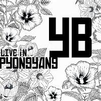 YB – 2018 YB Live in Pyongyang