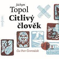 Petr Čtvrtníček – Citlivý člověk (MP3-CD)