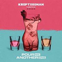 Krept & Konan, Tabitha – Pour Me Another One