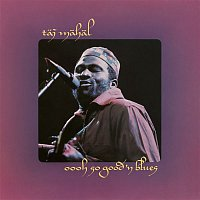 Taj Mahal – Oooh So Good 'N Blues
