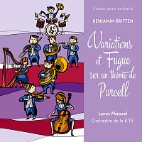 Lorin Maazel, Paris National Orchestra – Conte pour enfants - Britten: Variations et fugue sur un theme de Purcell