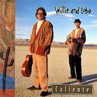Willie, Lobo – Caliente