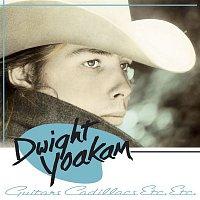 Dwight Yoakam – Guitars, Cadillacs, Etc., Etc.