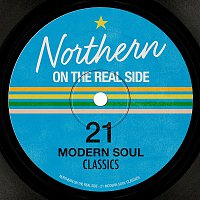 Various Artists.. – Northern On the Real Side - 21 Modern Soul Classics
