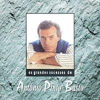 António Pinto Basto – Os Grandes Sucessos De António Pinto Basto