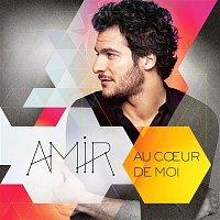 Amir – Au coeur de moi (Edition Collector)