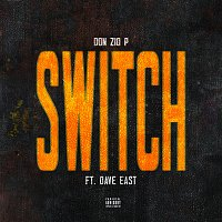 Don Zio P, Dave East – Switch [Remix]
