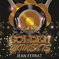 Jean Ferrat – Golden Moments