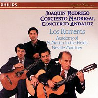 Pepe Romero, Angel Romero, Los Romeros, Academy of St. Martin in the Fields – Rodrigo: Concerto Madrigal/Concierto Andaluz
