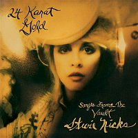 Stevie Nicks – 24 Karat Gold - Songs From The Vault