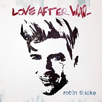 Robin Thicke – Love After War [Deluxe Version]