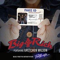 Big & Rich – Fake ID (feat. Gretchen Wilson)