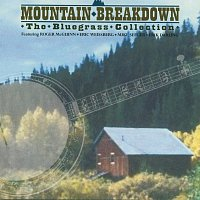 Různí interpreti – Mountain Breakdown [The Bluegrass Collection]