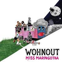 Wohnout – Miss maringotka