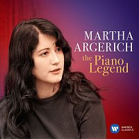 Martha Argerich – Martha Argerich: The Piano Legend