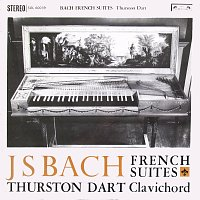 Thurston Dart – Bach, J.S.: French Suites Nos. 1-6