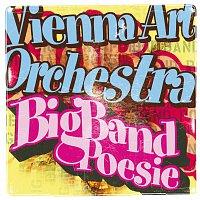 Vienna Art Orchestra – Big Band Poesie