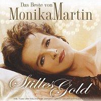 Monika Martin – Das Beste von Monika Martin - Stilles Gold