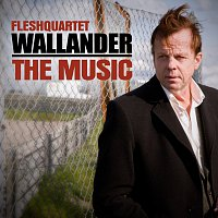 Fleshquartet – Wallander - The Music