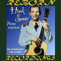 Hank Snow – Plays Guitar (HD Remastered)