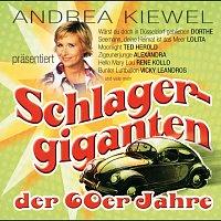 Různí interpreti – Andrea Kiewel prasentiert: Schlagergiganten der 60er Jahre