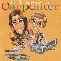 Různí interpreti – If I Were A Carpenter