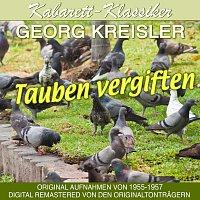 Georg Kreisler – Tauben vergiften