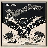 The Roots – Rising Down