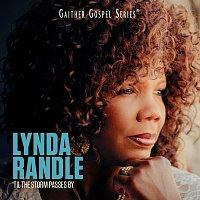 Lynda Randle – 'Til The Storm Passes By