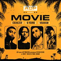 ADP, B Young, Kranium, Ebenezer – Movie