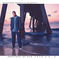 Branford Marsalis – Footsteps Of Our Fathers
