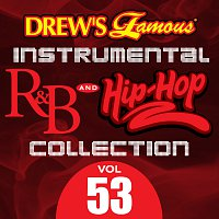 The Hit Crew – Drew's Famous Instrumental R&B And Hip-Hop Collection [Vol. 53]
