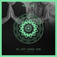Nik & Jay – Til Mit Unge Jeg (Arigato)