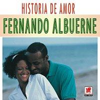 Fernando Albuerne – Historia De Amor