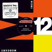Bizarre Inc – Keep The Music Strong [Remixes]