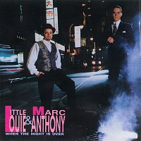 Little Louie Vega, Marc Anthony – When The Night Is Over