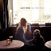 Lucy Rose – All That Fear