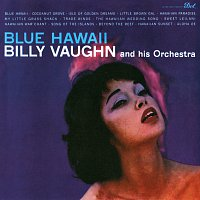 Billy Vaughn And His Orchestra – Blue Hawaii