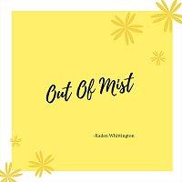 Kaden Whittington – Out of Mist