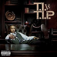 T.I. – You Know What It Is