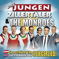 Die jungen Zillertaler – So a schoner Tag - Such a Happy Day