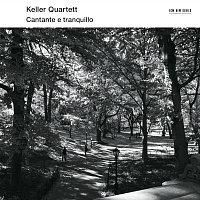 Keller Quartett – Cantante E Tranquillo