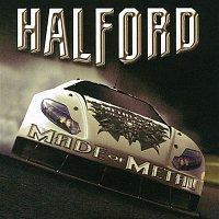 Halford, Rob Halford – Halford IV - Made Of Metal