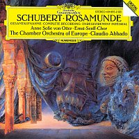 "Anne Sofie von Otter, Chamber Orchestra Of Europe, Claudio Abbado – Schubert: Music for ""Rosamunde"""