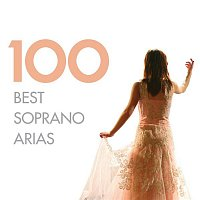 Dame Kiri Te Kanawa, Philharmonia Orchestra, Julius Rudel – 100 Best Soprano Arias