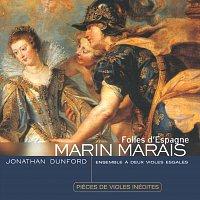 Jonathan Dunford, Benjamin Perrot, Stephane Fuget, Sylvia Abramowicz – Marais: Folies d'Espagne - pieces inédites