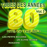 Přední strana obalu CD Tubes des années 80 - Hits of the 80's - Vol. 1